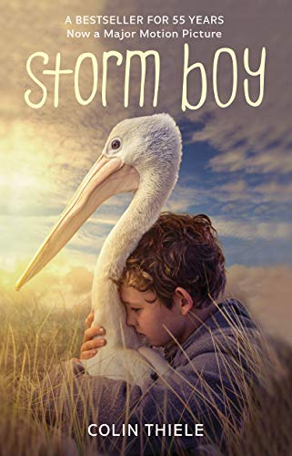 Storm Boy, 50th Anniversary Edition (1864368047) by Colin Thiele