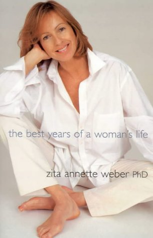 9781864368116: The Best Years of a Woman's Life