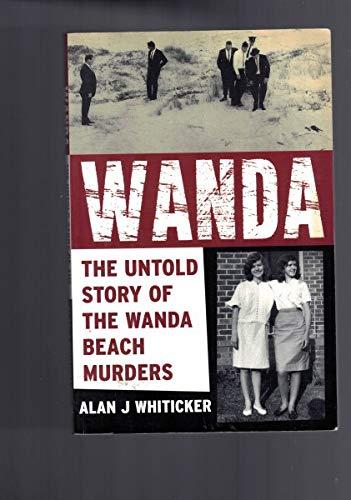 9781864368147: Wanda : The Untold Story of the Wanda Beach Murders