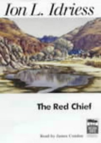 The Red Chief, Set (1864423196) by Idriess, Ion L.