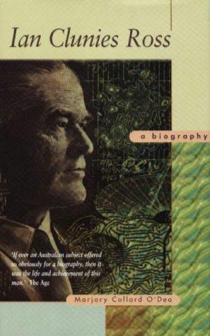 9781864470185: Ian Clunies Ross: A Biography