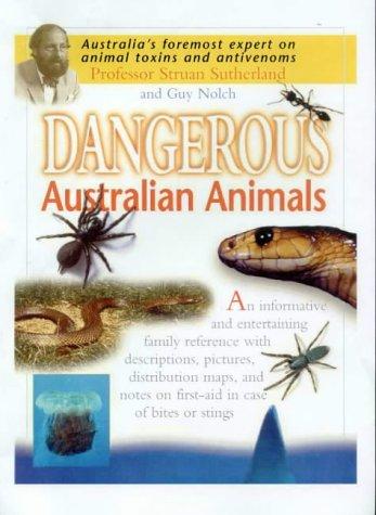 Map Of Australia Dangerous Animals.Sutherland Struan And Nolch Guy Dangerous Australian Animals