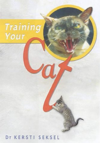 9781864470802: Training Your Cat: A New Approach to Caring for Your Cat and Protecting Wildlife