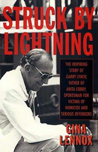 Struck by Lightning: A Biography of Garry: Gina Lennox