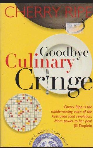 9781864481235: Goodbye culinary cringe