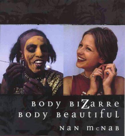 9781864482836: Body Bizarre, Body Beautiful