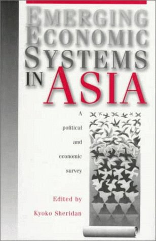 9781864482973: Emerging Economic Systems in Asia: A Political and Economic Survey