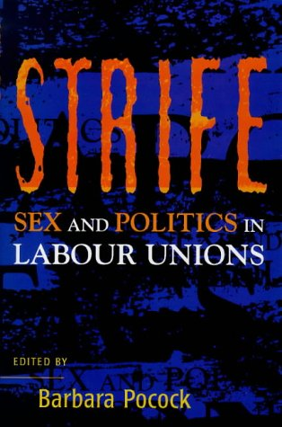 Strife: Sex and Politics in Labour Unions: n/a