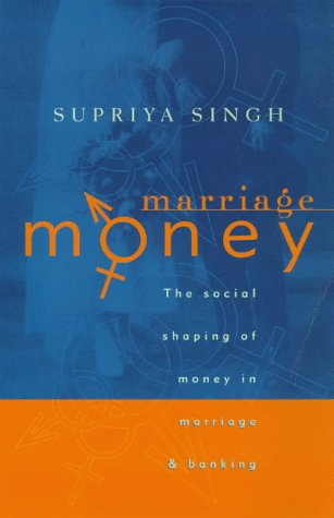 9781864483284: Marriage Money: The Social Shaping of Money in Marriage and Banking (Studies in Society Series)