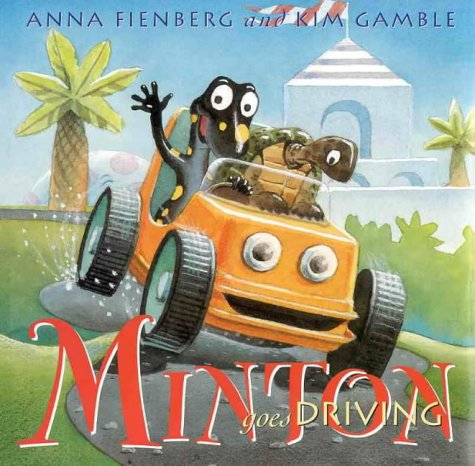 Minton Goes Driving: Fienberg, Anna, Gamble,