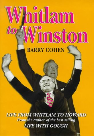 From Whitlam to Winston: Cohen, Barry
