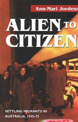 9781864484229: Alien to Citizen