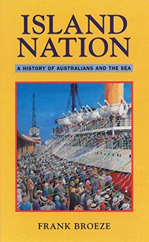 Island Nation: A History of Australians &: Broeze, Frank