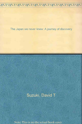 9781864485752: The Japan We Never Knew: A Journey of Discovery