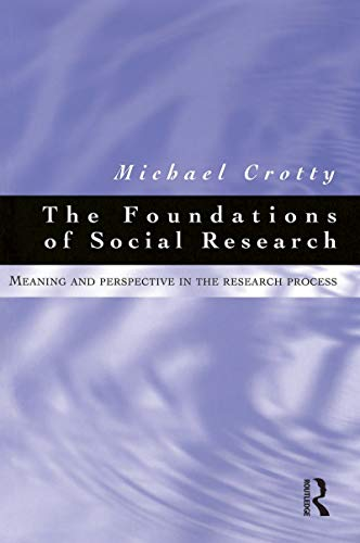 9781864486049: Foundations of Social Research: Meaning and Perspective in the Research Process