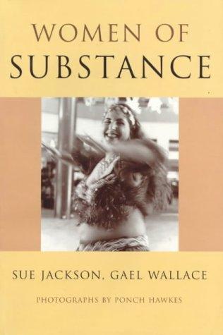 Women of Substance [Signed]: Jackson, Sue &