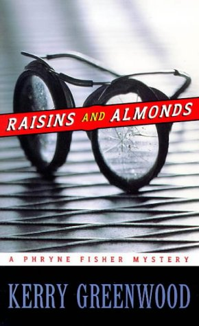 9781864486193: Raisins and Almonds (A Phryne Fisher Mystery)