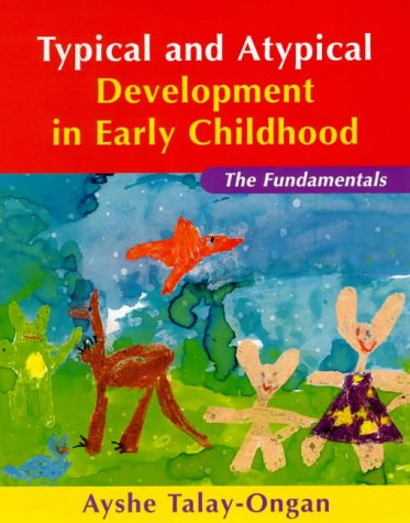 9781864486612: Typical & Atypical Development in Early Childhood: The Fundamentals