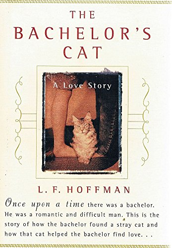 9781864486872: The bachelor's cat: A love story