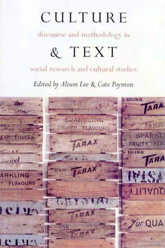 Culture & Text: Discourse And Methodology In Social Research And Cultural Studies: Lee, Alison ...
