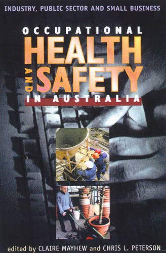 Occupational Health and Safety in Australia: Industry, Public Sector and Small Business