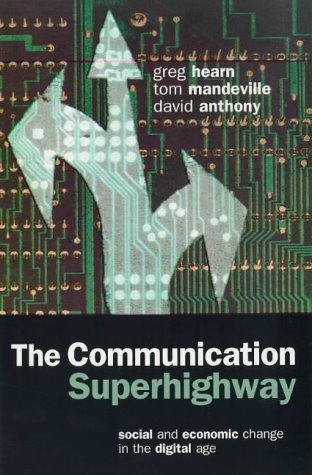 9781864487466: The Communication Superhighway: Social and Economic Change in the Digital Age