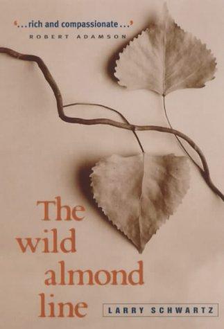 9781864487633: The Wild Almond Line