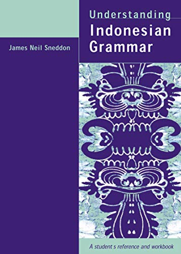 9781864487763: Understanding Indonesian Grammar: A Student's Reference And Workbook