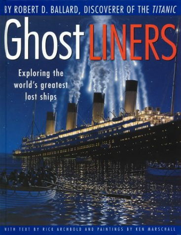 9781864488319: Ghost Liners : Exploring the World's Greatest Lost Ship