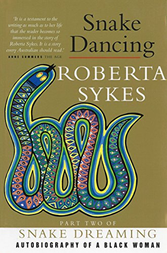 Snake Dancing : Part Two of Snake Dreaming Autobiography of a Black Woman