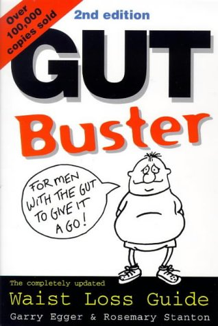 9781864488838: The Gutbuster: Waist Loss Guide