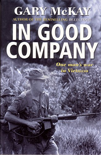 9781864489040: In Good Company: One Man's War in Vietnam