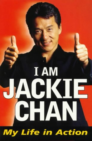 9781864489255: I AM JACKIE CHAN - My Life in Action