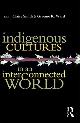 9781864489262: Indigenous Cultures in an Interconnected World (Australian Fulbright papers)