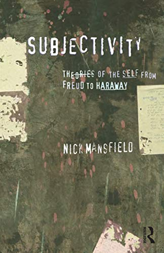 9781864489392: Subjectivity: Theories of the Self from Freud to Haraway