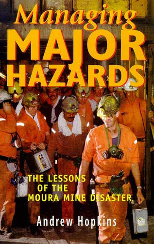 9781864489408: Managing Major Hazards: The Lessons of the Moura Mine Disaster