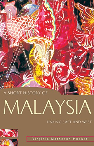 9781864489552: A Short History of Malaysia: Linking East and West (A Short History of Asia series)