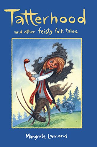 9781864489606: Tatterhood: And Other Feisty Folk Tales