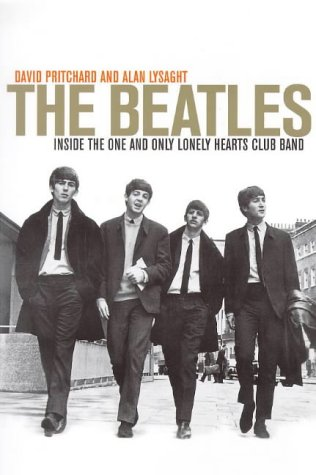 The Beatles - Inside the One and Only Lonely Hearts Club Band: David Pritchard and Alan Lysaght