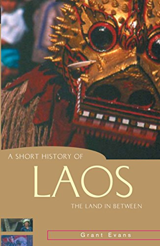 9781864489972: A Short History of Laos: The Land in Between (A Short History of Asia series)