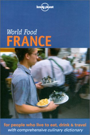 9781864500219: Lonely Planet World Food France