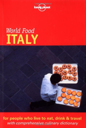 9781864500226: Italy (Lonely Planet World Food)
