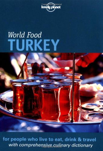 9781864500271: Lonely Planet World Food Turkey (Lonely Planet World Food Guides)