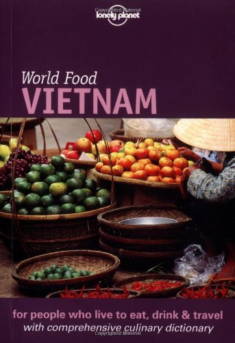 9781864500288: Lonely Planet World Food Vietnam