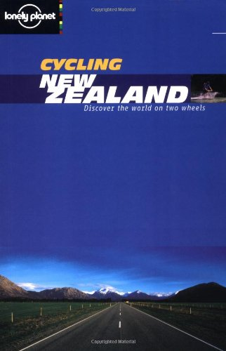 9781864500318: New Zealand (Lonely Planet Cycling Guides)