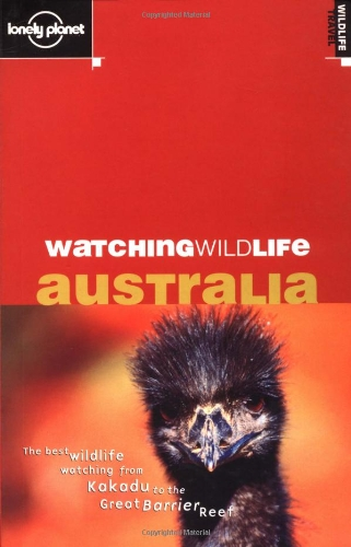 9781864500325: Australia (Lonely Planet Watching Wildlife)
