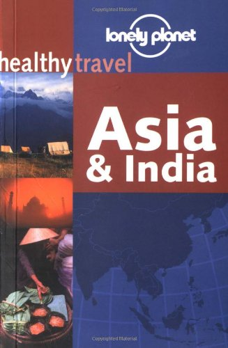 healthy travel Asia et India