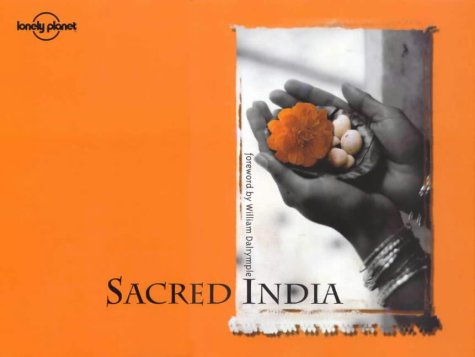 9781864500639: Sacred India (Lonely Planet Pictorial)