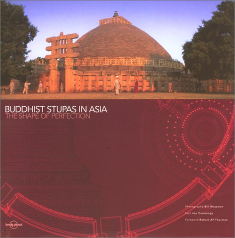 9781864501209: Buddhist Stupas in Asia: The Shape of Perfection (Lonely Planet Pictorial)