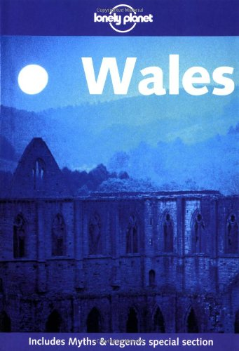 9781864501261: Wales  1ed (Lonely Planet Travel Guides)